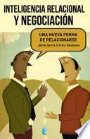 Libro de Inteligencia Relacional Y Negociación