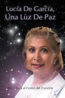Libro de Lucia De Garcia Una Luz De Paz