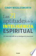 Libro de Las 21 Aptitudes De La Inteligencia Espiritual