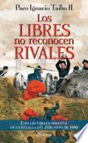 Libro de Los Libres No Reconocen Rivales