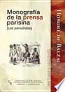 Libro de Monografía De La Prensa Parisina [los Periodistas]
