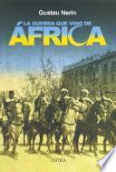 Libro de La Guerra Que Vino De África