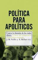 Libro de Política Para Apolíticos