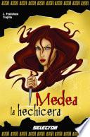 Libro de Medea La Hechicera