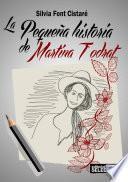 Libro de La Pequeña Historia De Martina Todrat