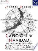 Libro de Canción De Navidad. Libro De Lectura Para Estudiantes De Español Nivel A1