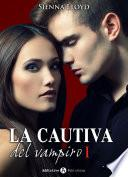 Libro de La Cautiva Del Vampiro   Vol. 1