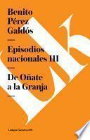 Libro de Episodios Nacionales Iii. De O–ate A La Granja