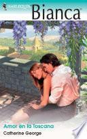 Libro de Amor En La Toscana