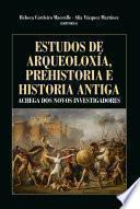 Libro de Estudos De Arqueoloxía, Prehistoria E Historia Antiga