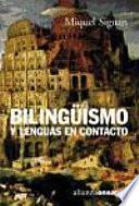 Libro de Bilingüismo Y Lenguas En Contacto