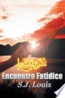 Libro de Knight: Encuentro Fatídico