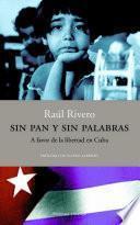 Libro de Sin Pan Y Sin Palabras.