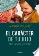 Libro de El Carácter De Tu Hijo