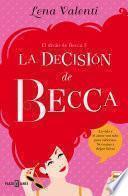 Libro de La Decisión De Becca (el Diván De Becca 3)