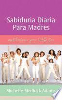 Libro de Sabiduria Diaria Para Madres