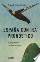 Libro de España Contra Pronóstico