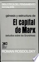 Libro de Génesis Y Estructura De El Capital De Marx