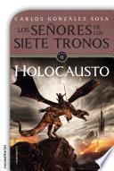 Libro de Señores De Los Siete Tronos. El Holocausto
