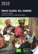 Libro de 2010 Índice Global Del Hambre: El Desafío Del Hambre: Énfasis En La Crisis De La Subnutrición Infantil