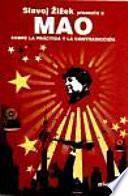 Libro de Mao. Sobre La Práctica Y La Contradicción