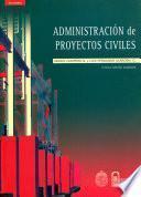 Libro de Administración De Proyectos Civiles