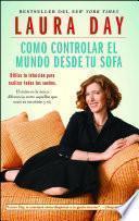Libro de Como Controlar El Mundo Desde Tu Sofá