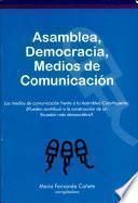 Libro de Asamblea, Democracia, Medios De Comunicación