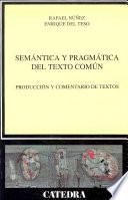 Libro de Semántica Y Pragmática Del Texto Común