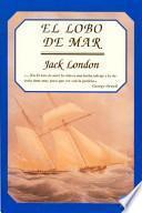 Libro de El Lobo De Mar ; El Mexicano