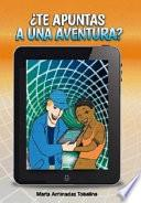 Libro de ¿te Apuntas A Una Aventura?
