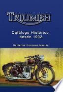 Libro de Triumph Catálogo Histórico Desde 1902