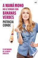 Libro de A Mamá Mono No Le Vengas Con Bananas Verdes