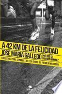Libro de A 42 Km De La Felicidad