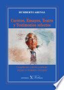 Libro de Cuentos, Ensayos, Teatro Y Testimonios Selectos