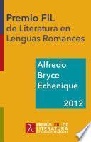 Libro de Alfredo Bryce Echenique. Premio Fil De Literatura 2012