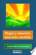 Libro de Magia Y Emoción, Una Sola Cuestión