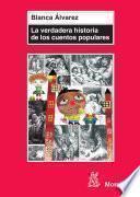 Libro de La Verdadera Historia De Los Cuentos Populares