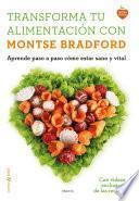 Libro de Transforma Tu Alimentación Con Montse Bradford