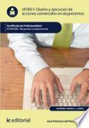 Libro de Diseño Y Ejecución De Acciones Comerciales En Alojamientos. Hota0308