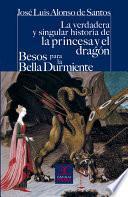 Libro de La Verdadeda Y Singular Historia De La Princesa Y El Dragón