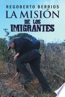 Libro de La Misión De Los Imigrantes