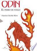 Libro de Odín, El Perro De Fuego