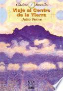 Libro de Viaje Al Centro De La Tierra/journey To The Center Of The Earth