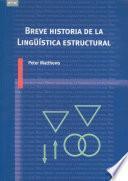 Libro de Breve Historia De La Lingüística Estructural