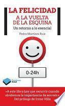 Libro de La Felicidad A La Vuelta De La Esquina