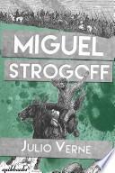 Libro de Miguel Strogoff. Julio Verne. Ilustrado