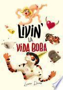 Libro de Livin' La Vida Boba
