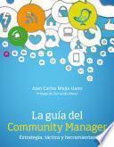 Libro de La Guía Del Community Manager. Estrategia, Táctica Y Herramientas