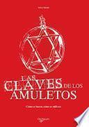 Libro de Las Claves De Los Amuletos